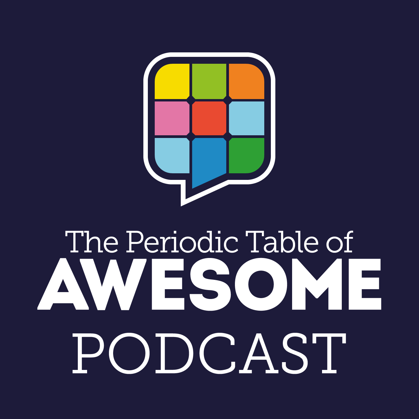 The Periodic Table of Awesome Podcast